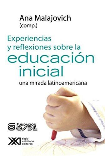 9789871220601: Experiencias y reflexiones sobre la educacion inicial. Una mirada latinoamericana (Spanish Edition)