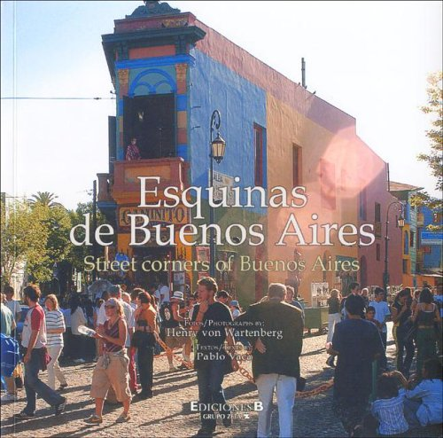 9789871222070: Esquinas de Buenos Aires/Street Corners Of Buenos Aires (Spanish and English Edition)