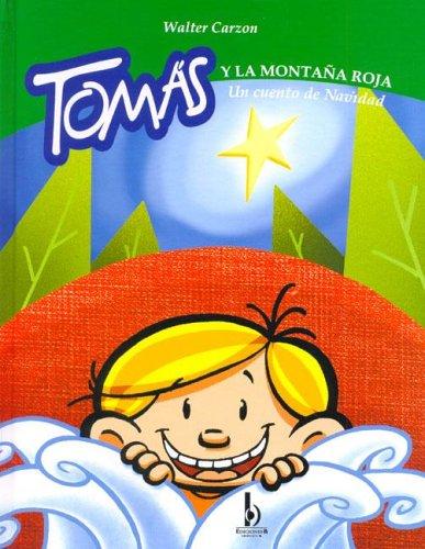 Tomas y La Montana Roja. Un Cuento: Duendes, del Sur