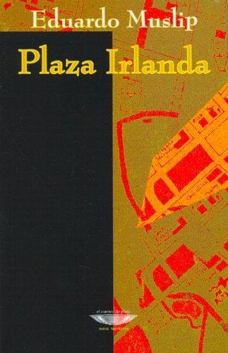 9789871228065: Plaza Irlanda (Spanish Edition)