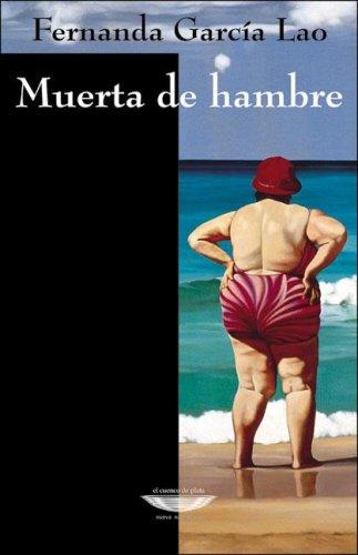 9789871228133: Muerta de Hambre (Spanish Edition)