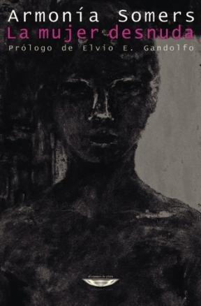 9789871228683: La mujer desnuda