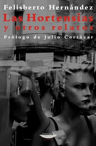 9789871228706: HORTENSIAS Y OTROS RELATOS, LAS (Spanish Edition)