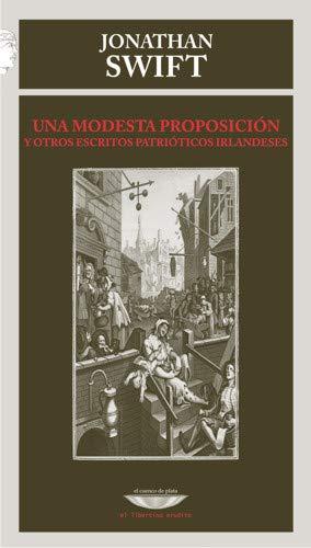 Una modesta proposicià n (Paperback)