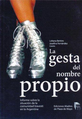 9789871231119: La Gesta del Nombre Propio (Spanish Edition)