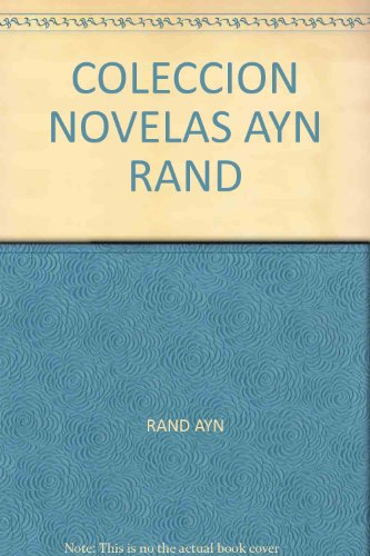 9789871239337: COLECCION NOVELAS AYN RAND
