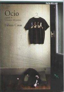 9789871240234: Ocio Seguido de Veteranos del Panico (Spanish Edition)