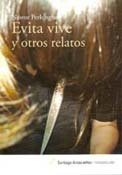 EVITA VIVE Y OTROS RELATOS: SANTIAGO ARCOS-EDITOR