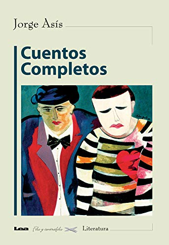 Cuentos completos (Spanish Edition): Asís, Jorge