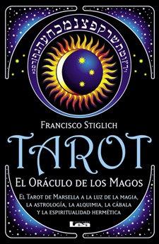 9789871257515: Tarot: El Oraculo De Los Magos / Magicians's Oracle (Spanish Edition)