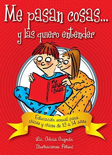 9789871257935: Me pasan cosas...: Educación sexual para chicas y chicos a partir de los 10 años (Conocernos) (Spanish Edition)