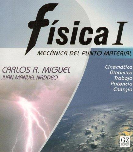 9789871258154: Fisica I - Mecanica del Punto Material (Spanish Edition)