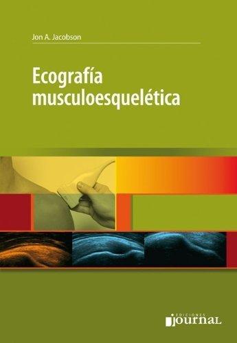 Ecografia musculoesqueletica (Spanish Edition): Jan Jacobson