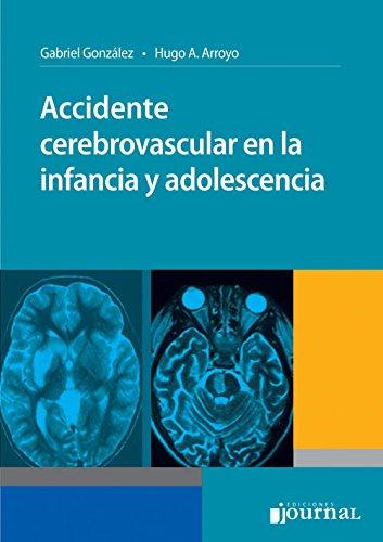 9789871259489: Accidente cerebrovascular en la infancia y adolescencia (Spanish Edition)