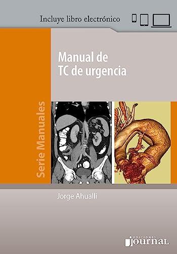 9789871259717: MANUAL de TC en EMERGENCIA- Serie Manuales