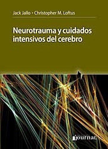 9789871259793: Neurotrauma y cuidados intensivos del cerebro (Spanish Edition)