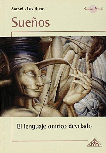 9789871260027: SUEÑOS. El Lenguaje Onirico Devalado (Anima Mundi)
