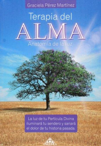 Terapia del alma (Spanish Edition): Graciela Perez Martinez