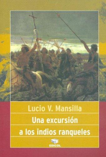9789871263042: Una Excursion A los Indios Ranqueles (Spanish Edition)