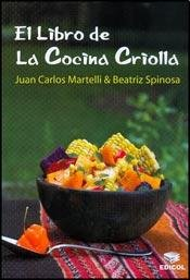 LIBRO DE LA COCINA CRIOLLA, EL (Spanish: CARLOS, MARTELLI JUAN