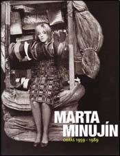 MARTA MINUJIN - OBRAS 1959-1989 (Spanish Edition): Not Specified