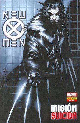 9789871272013: Mision Suicida (New X-Men (Panini)) (Spanish Edition)