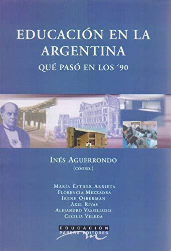 Educacion En La Argentina (Spanish Edition): Aguerrondo, Ines