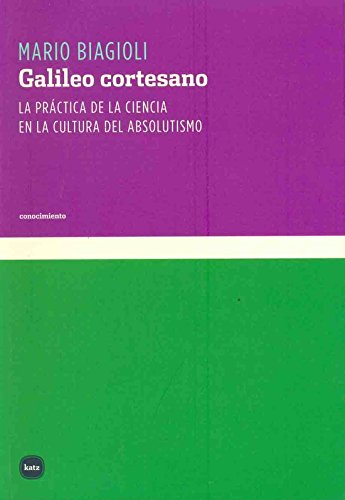 9789871283682: GALILEO CORTESANO