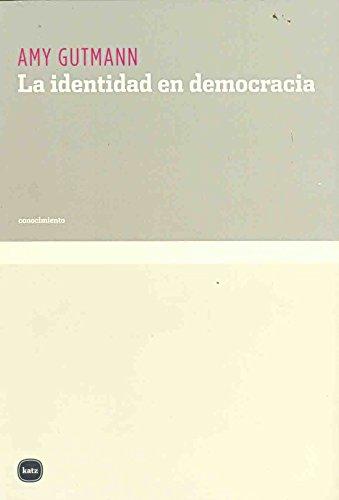 9789871283736: Identidad en democracia, La