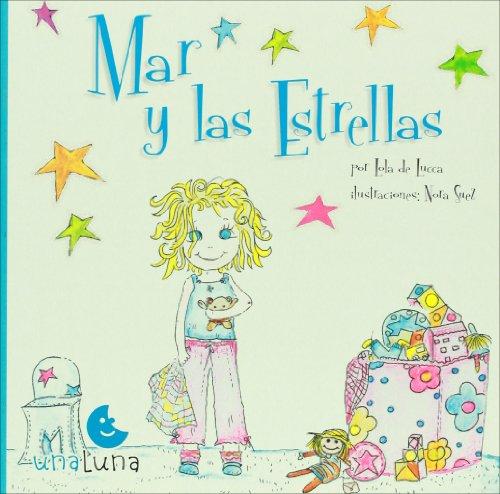 Mar y las estrellas (Spanish Edition): Lola de Lucca