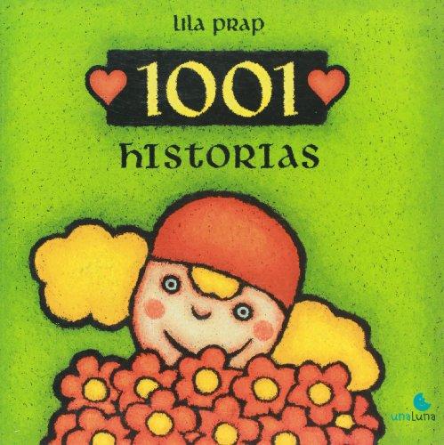 9789871296187: 1001 historias (Spanish Edition)