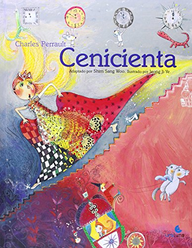 Cenicienta (Spanish Edition): Charles Perrault; Illustrator-Jeong