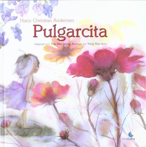 9789871296583: Pulgarcita (Spanish Edition)