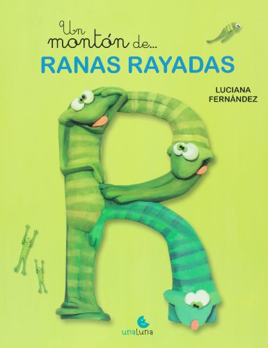 UN MONTON DE RANAS RAYADAS (LIT. INFANTIL): FERNANDEZ, LUCIANA