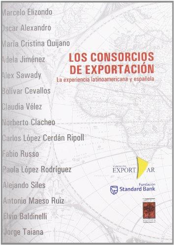 CONSORCIOS DE EXPORTACION, LOS (Spanish Edition) - Varios