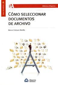 COMO SELECCIONAR DOCUMENTOS DE ARCHIVO: VAZQUEZ MURILLO, MANUEL