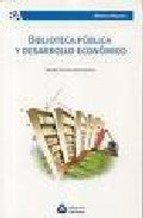 BIBLIOTECA PUBLICA Y DESARROLLO ECONOMICO: FERREIRA DOS SANTOS,