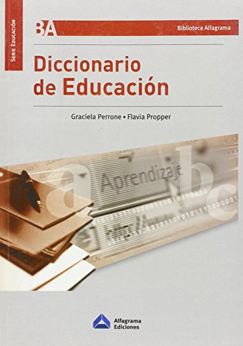 9789871305339: Diccionario De Educacion