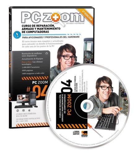 9789871324477: PC Zoom 4, Curso de Reparacion Armado y Mantenimiento de Computadoras, 2013 (Spanish Edition)