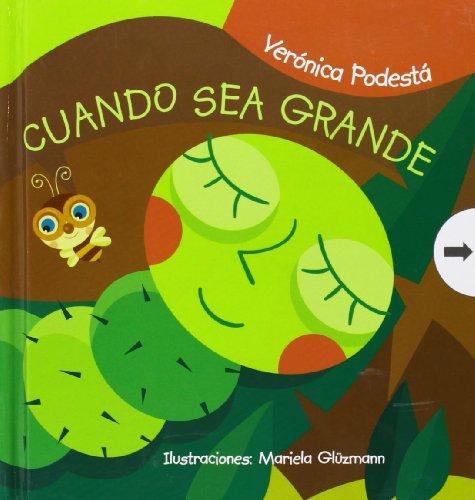 9789871337422: CUANDO SEA GRANDE