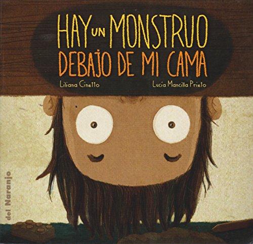 9789871343393: HAY UN MONSTRUO DEBAJO DE MI CAMA (Spanish Edition)