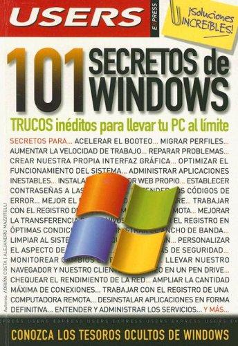 9789871347018: 101 Secretos de Windows: Espanol, Manual Users, Manuales Users (Spanish Edition)