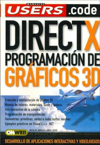 9789871347049: DirectX Programacion de Graficos 3D (Manuales Users)