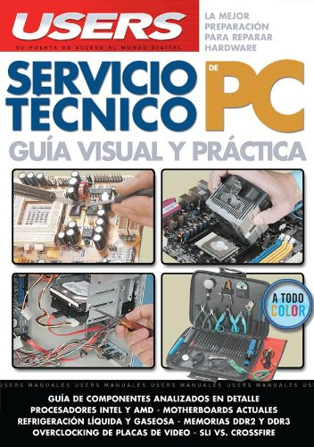 9789871347896: Servicio Tecnico PC: Espanol, Manual Users, Manuales Users (Spanish Edition)