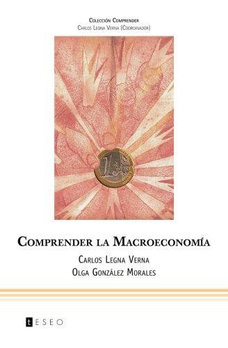 9789871354511: Comprender la Macroeconomía (Spanish Edition)