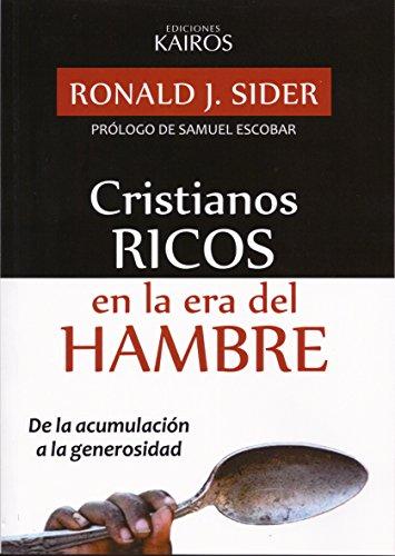 9789871355617: Cristianos Ricos En La Era Del Hambre