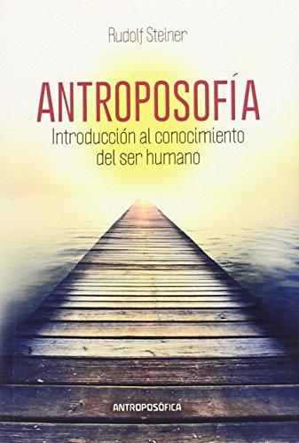 9789871368457: ANTROPOSOFIA, INTRODUCCION AL CONOCIMIENTO (Spanish Edition)