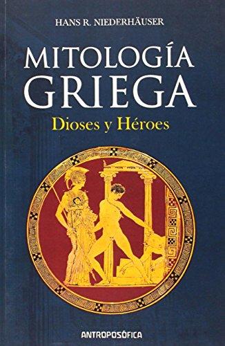 Mitología griega: Dioses y héroes (Paperback)