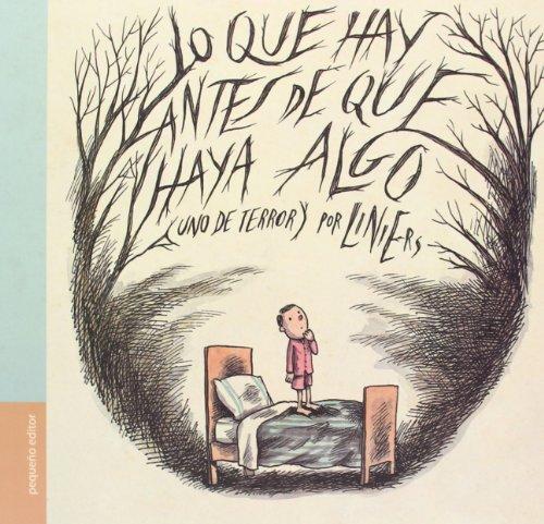 9789871374182: Lo Que Hay Antes De Que Haya Algo - 2ª Edición