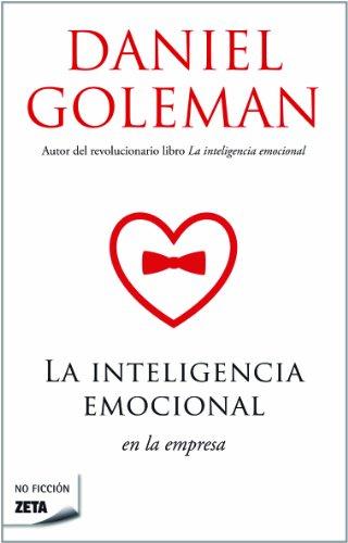 9789871402038: La inteligencia emocional en la empresa (Spanish Edition) (Zeta No Ficcion)